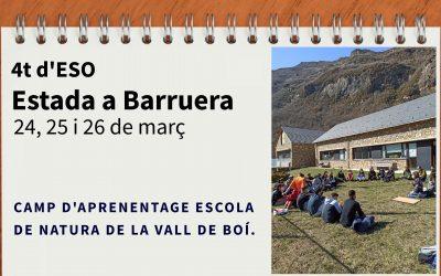 Estada al Camp d'Aprenentage Escola de Natura de la Vall de Boí. 4t d'ESO.